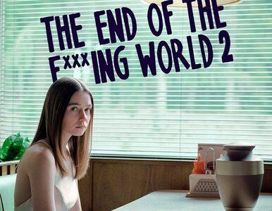 """""""The End of the F***ing World"""". Jest data i plakat drugiego sezonu"""