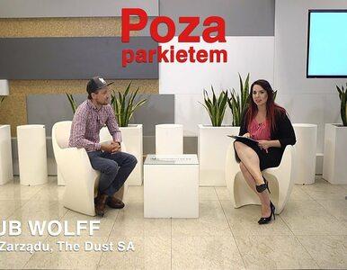 The Dust SA, Jakub Wolff - Prezes Zarządu, #46 POZA PARKIETEM