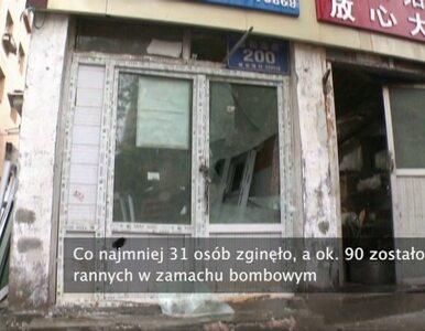 Zamach w Chinach. Na targowisku zginęło 31 osób