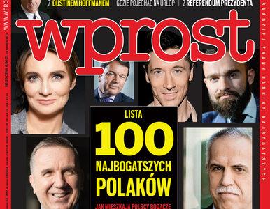 Lista 100 najbogatszych Polaków – zmiana lidera i debiutanci. Co jeszcze...